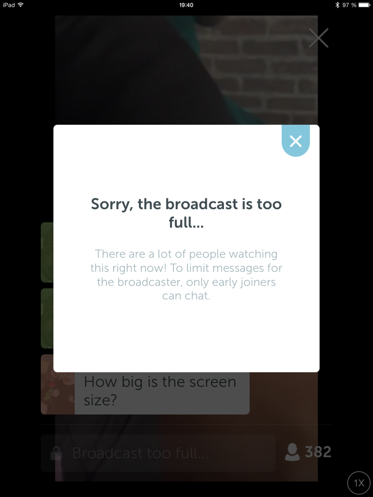 periscope broadcast ist too full